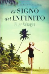 """""""El signo del infinito"""" de Pilar Sahagún"""