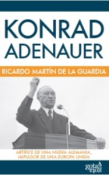 """""""Konrad Adenauer"""", de Ricardo Martin de la Guardia"""