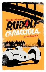 Macadán publica la autobiografía del legendario corredor de Fórmula 1 Rudolf Caracciola