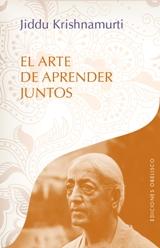 'El arte de aprender juntos', de Jiddu Krishnamurti