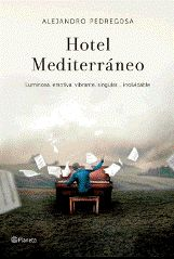 """""""Hotel Mediterráneo"""" de Alejandro Pedregosa"""