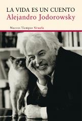 'La vida es un cuento', la recopilación de cuentos más completa de Alejandro Jodorowsky