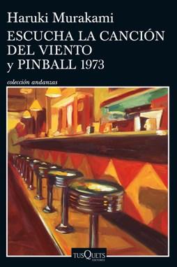 'Escucha la canción del viento' y 'Pinball, 1973'