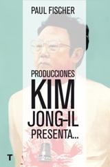 Producciones Kim Johg-Il, presenta...