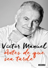 El cantante Víctor Manuel presenta sus memorias