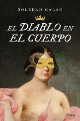 Soledad Galán describe los placeres carnales de la reina Isabel II en el libro 'El diablo en el cuerpo'
