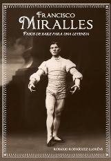 Francisco Miralles, pasos de baile para una leyenda