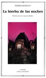 Ediciones Cátedra publica la primera edición anotada en castellano de una obra de Patrick Modiano, Premio Nobel de Literatura 2014