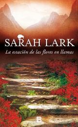 La escritora alemana Sarah Lark, afincada en España, regresa a Nueva Zelanda en su nueva serie: La Trilogía el Fuego