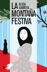 """""""La montaña festiva"""" de Alisa Ganieva"""