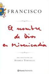Planeta anuncia el lanzamiento mundial del primer libro de Papa Francisco