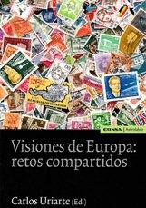 Visiones de Europa: retos compartidos