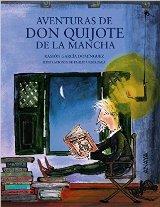 Anaya Infantil y Juvenil acerca a los más pequeños la figura del Quijote, de la mano de Ramón García Domínguez