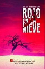 """""""Rojo en la nieve"""" de José Luis Hernández Garvi"""
