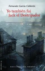"""""""Yo también fui Jack el Destripador"""" de Fernando García Calderón"""