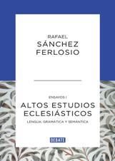 """Debate agrupa todos los ensayos de Rafael Sánchez Ferlosio en el libro """"Altos estudios eclesiásticos"""""""
