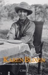 Circe publica la biografía más completa de Karen Blixen