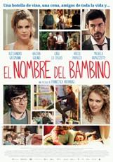 """""""El nombre del bambino"""", coescrita y dirigida por Francesca Archibugi"""