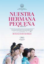 """""""Nuestra hermana pequeña"""", de Kore-eda Hirokazu director, guionista y montador"""