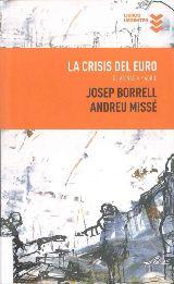 La crisis del euro. De Atenas a Madrid