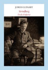 Strindberg. Desde el Infierno