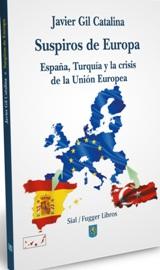 Suspiros de Europa España, Turquía y la crisis de la Union Europea