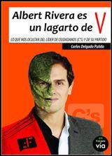 Albert Rivera es un lagarto de V