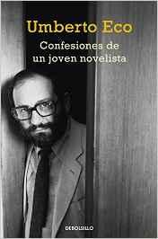 Umberto Eco publica sus confesiones de novelista
