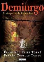 'Demiurgo' de Francisco Elipe y Ferrán Cubells