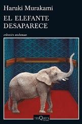 'El elefante desaparece', de Haruki Murakami