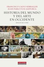 Juan Pablo Fusi Aizpurúa y Francisco Calvo Serraller publican su 'Historia del mundo y del arte en Occidente (siglos XII a XIX)'