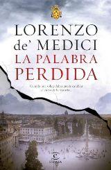 Lorenzo de' Medici publica la novela de intriga histórica