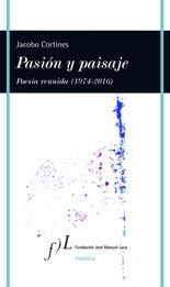 Jacobo Cortines reúne toda su poesía en el volumen