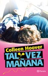 Vuelve Colleen Hoover, la autora Nº1 del The New York Times, con