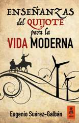 Enseñanzas del Quijote para la vida moderna