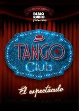 Tango Club. El espectáculo