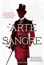 Sherlock Holmes revive de la mano de Bonnie MacBird