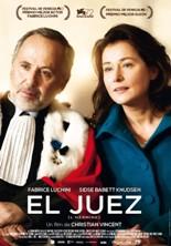 """""""El juez"""", escrita y dirigida por Christian Vincent"""
