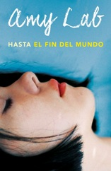 Amy Lab regresa con una nueva novela juvenil, 'Hasta el fin del mundo'