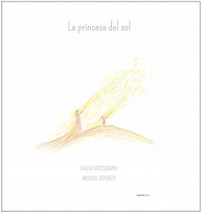 Sexto Piso publica 'La princesa del Sol' de David Grossman