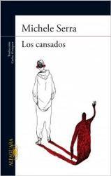 'Los cansados' de Michele Serra