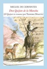 El profesor Teodoro Martín de Molina publica El Quijote en romance