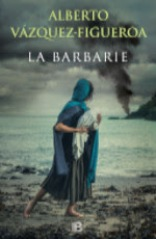 Ediciones B publica la última novela de Alberto Vázquez-Figueroa,