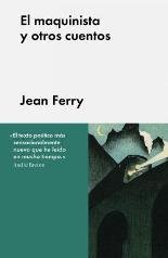 'El maquinista y otros cuentos', de Jean Ferry