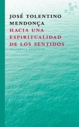 José Tolentino propone una espiritualidad de los sentidos en su último libro
