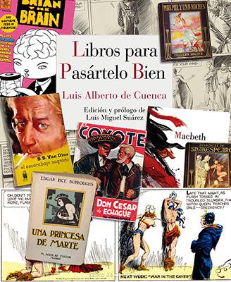 Luis Alberto de Cuenca reúne sus artículo de prensa en
