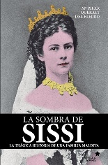 Mª Pilar Queralt del Hierro publica una biografía alternativa de Sissi