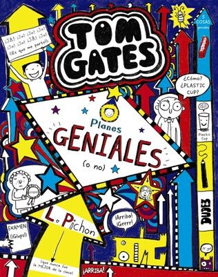 ¡Llega la nueva aventura de Tom Gates!