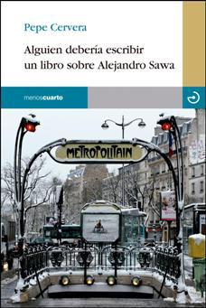 Alguien debería escribir un libro sobre Alejandro Sawa