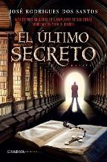"""""""El último secreto"""" de José Rodrigues Dos Santos"""